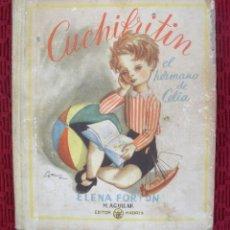Libros antiguos: CUCHIFRITIN POR ELENA FORTUN. Lote 116783411