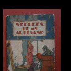 Libros antiguos: NOBLEZA DE UN ARTESANO. CUENTOS. Lote 117560031