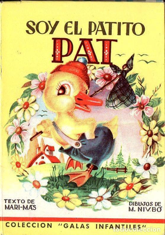 SOY EL PATITO PAT (GALAS INFANTILES MATEU, S.F.) (Libros Antiguos, Raros y Curiosos - Literatura Infantil y Juvenil - Cuentos)