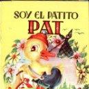 Libros antiguos: SOY EL PATITO PAT (GALAS INFANTILES MATEU, S.F.). Lote 117676639