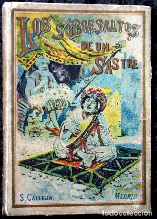 LOS SOBRESALTOS DE UN SASTRE - CALLEJA (Libros Antiguos, Raros y Curiosos - Literatura Infantil y Juvenil - Cuentos)
