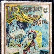 Libros antiguos: LOS SOBRESALTOS DE UN SASTRE - CALLEJA. Lote 118002063