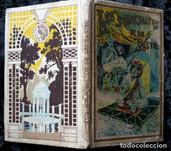 Libros antiguos: LOS SOBRESALTOS DE UN SASTRE - CALLEJA - Foto 3 - 118002063