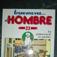 Libros antiguos: ERASE UNA VEZ EL HOMBRE /LA PRIMAVERA DE LOS PUEBLOS. Lote 118168163