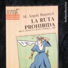 Libros antiguos: F1 LA RUTA PROHIBIDA M.ANGELS BOGUNYA . Lote 118249075