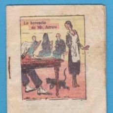 Libros antiguos: LA HERENCIA DE MR. ARROW. CUENTITO PUBLICIDAD DE GASTRÓFILO UNIVERSAL DEL DR. GREUS. Lote 118268991