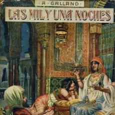 Libros antiguos: LAS MIL Y UNA NOCHES, POR A. GALLAND. AÑO 1930 (4.3). Lote 118360591