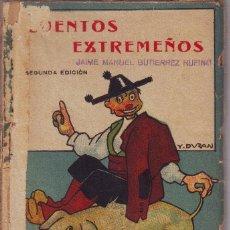 Libros antiguos: LIBRITO DE CUENTOS EXTREMEÑOS1923. Lote 118725543
