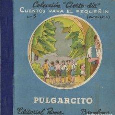 Libros antiguos: CUENTO ANTIGUO DIORAMA ILUSTRACIONES MALLAFRE - PULGARCITO - COLECCION CIERTO DIA. Lote 118765223