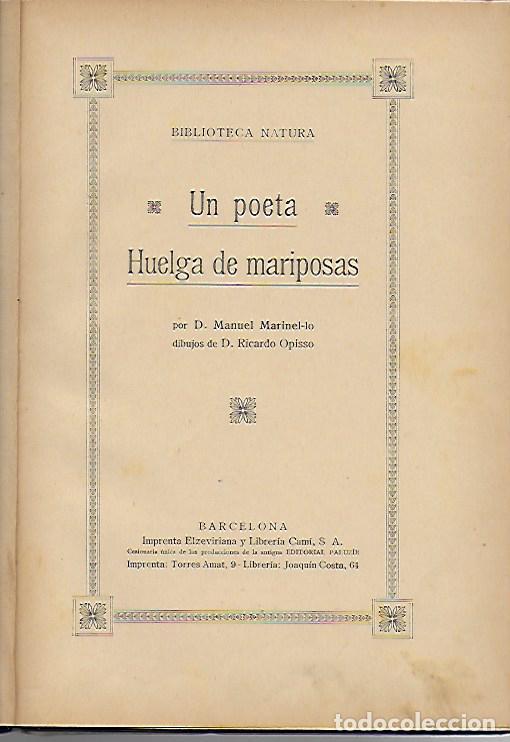 Libros antiguos: Un poeta. Huelga de mariposas / M. Marinel·lo; il. R. Opisso. BCN : Ll. Camí, s.f. 25x17cm. 31 p. - Foto 7 - 118928483