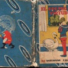 Libros antiguos: EL PREMIO A LA VIRTUD (CALLEJA, S.F.). Lote 118959187