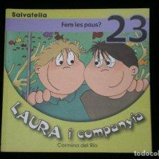 Libros antiguos: F1 LAURA I COMPANYIA FEM LES PAUS? 23 CARMINA DEL RIO . Lote 119120479