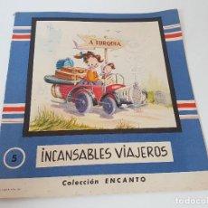 Libros antiguos: CUENTO INCANSABLES VIAJEROS ( COLECCION ENCANTO 1961 ) EDIT.ROMA. Lote 119168335