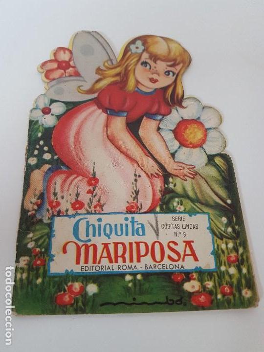 CUENTO TROQUELADO CHIQUITA MARIPOSA ( EDIT. ROMA ) (Libros Antiguos, Raros y Curiosos - Literatura Infantil y Juvenil - Cuentos)