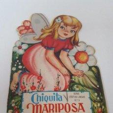 Libros antiguos: CUENTO TROQUELADO CHIQUITA MARIPOSA ( EDIT. ROMA ). Lote 119169203