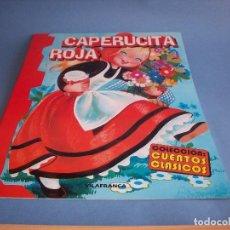 Libros antiguos: COLECCION CUENTOS CLASICOS CAPERUCITA ROJA EDITORIAL VILAFRANCA ILUSTRADORA MARIA ROSA GARCIA. Lote 119329079