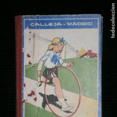 Libros antiguos: F1 LA BUENA JUANITA CALLEJA MADRID.EDICION ILUSTRADA . Lote 119564119