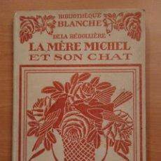 Libros antiguos: LA MERE MICHEL ET SON CHAT, TONY SANS-SOIN 1924. Lote 119764687