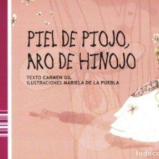 Libros antiguos: CUENTOS POPULARES DE MALAGA - PIEL DE PIOJO, ARO DE HINOJO TOTALMENTE ILUSTRADO A TODO COLOR 31 X 22. Lote 119900939