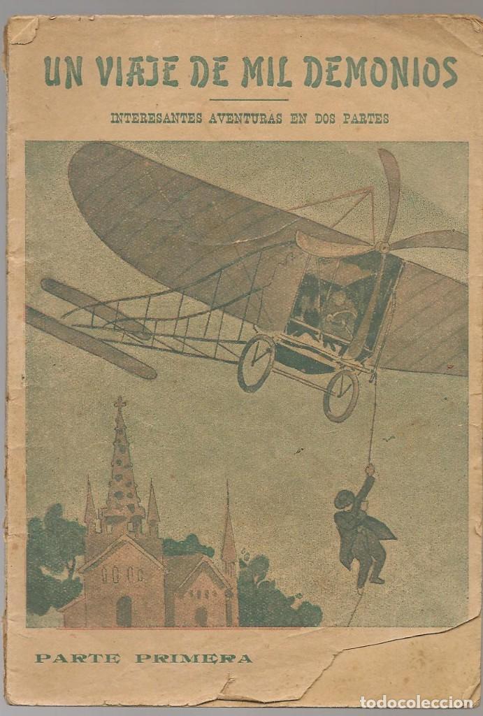 JOAQUIN ARQUES, UN VIAJE DE MIL DEMONIOS PARTE PRIMERA, C.A. 1920 ... ... NINC (Libros Antiguos, Raros y Curiosos - Literatura Infantil y Juvenil - Cuentos)