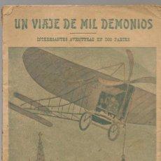 Libros antiguos - JOAQUIN ARQUES, UN VIAJE DE MIL DEMONIOS parte primera, c.a. 1920 Barcelona, cuento de 29 pag, .... - 120193251