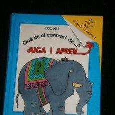 Libros antiguos: F1 JUGA I APREN QUE ES EL CONTRARI DE..? ERIC HILL. Lote 120195275