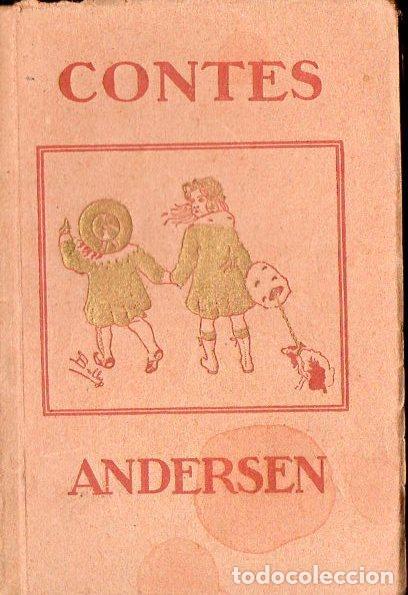 ANDERSEN : LA DONA D'AIGUA I ALTRES CONTALLES (L' AVENÇ, 1911) EN CATALÁN (Libros Antiguos, Raros y Curiosos - Literatura Infantil y Juvenil - Cuentos)