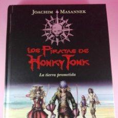 Libros antiguos: LIBRO-LOS PIRATAS DE HONKY TONK 1-LA TIERRA PROMETIDA-JOACHIM MASANNEK-MONTENA-NUEVO-VER FOTOS. Lote 120465215