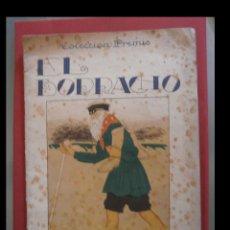 Libros antiguos: EL BORRACHO. JOSÉ CARNER. PEREZA Y TOZUDERIA. J. GAY. Lote 120725747