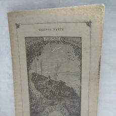 Libros antiguos: SEGUNDA PARTE. 800 LEGUAS POR EL AMAZONAS. JULES VERNE. Lote 120954032