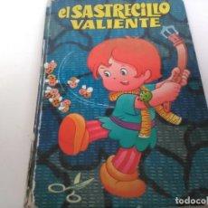 Libros antiguos: CUENTO INFANTIL EL SASTRECILLO VALIENTE, BRUGUERA 1977. Lote 121382431