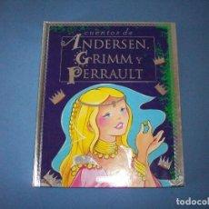 Libros antiguos: CUENTOS DE ANDERSEN, GRIMM Y PERRAULT DE MARIA PASCUAL, SUSAETA. Lote 121412927
