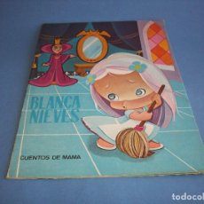Livres anciens: CUENTOS DE MAMA, BLANCANIEVES. Lote 121413139