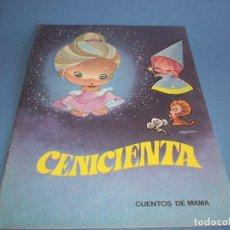 Livres anciens: CUENTOS DE MAMA, CENICIENTA. Lote 121413255