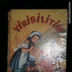 Libros antiguos: F1 TIRIBILITIN DIBUJOS DE CONNSTANZA TEXTO SILVIA J LA TORRE,COLECCION GALAS INFANTILES . Lote 121449755