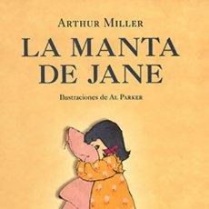 Livros antigos: LA MANTA DE JANE – ARTHUR MILLER. Lote 121497043