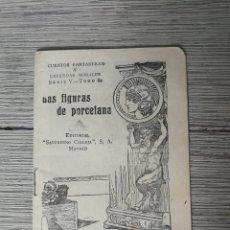 Libros antiguos: LAS FIGURAS DE PORCELANA - CUENTOS FANTASTICOS Y LEYENDAS MORALES - CALLEJA - SERIE V TOMO 82 - EDIT. Lote 121664495