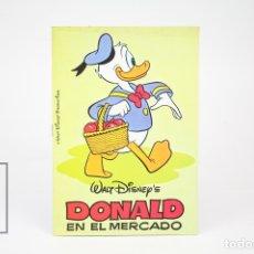Livros antigos: LIBRO INFANTIL - DONALD EN EL MERCADO / WALT DISNEY - EDITORIAL BRUGUERA - AÑO 1976. Lote 121997926