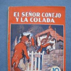 Libros antiguos: EL SEÑOR CONEJO Y LA COLADA. COLECCION MARUJITA 17. MOLINO.. Lote 122087207