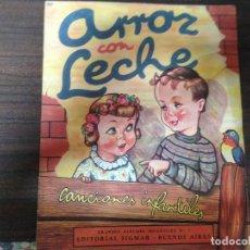 Libros antiguos: ANTIGUO CUENTO INFANTIL ARROZ CON LECHE CANCIONES INFANTILES EDITORIAL SIGMAR. Lote 122441415
