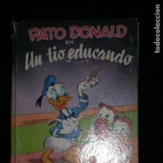 Libros antiguos: F1 PATO DONALD EN UN TIO EDUCADO WALT DISNEY. Lote 123103615