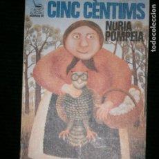 Libros antiguos: F1 CINC CENTIMSUNA DOTZENA DE CONTES NURIA POMPEYA EL BALANCI Nº 134. Lote 123105267