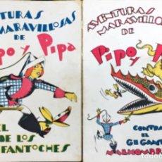 Libros antiguos: AVENTURAS MARAVILLOSAS DE PIPO Y PIPA 1932. DOS PRIMEROS NÚMEROS. . Lote 123424931