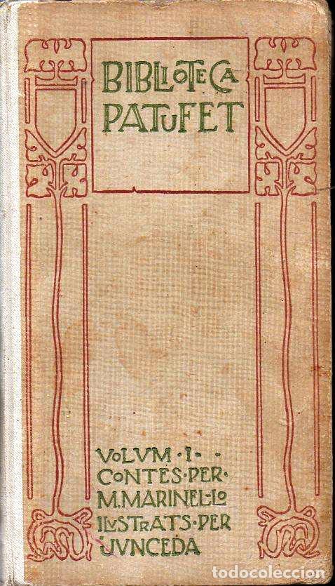 MARINEL.LO : CONTES PERA NOYS ILUSTRATS PER JUNCEDA (BIBL. PATUFET, Nº 1 - BAGUÑÀ, 1907) CATALÁN (Libros Antiguos, Raros y Curiosos - Literatura Infantil y Juvenil - Cuentos)