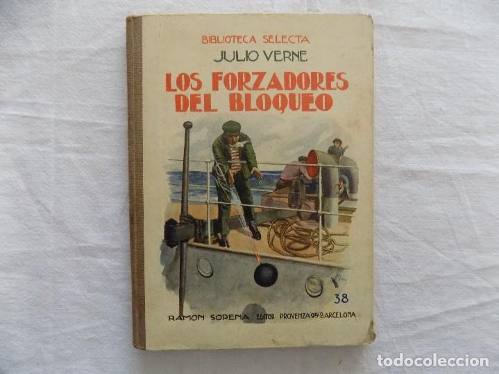 LIBRERIA GHOTICA.JULIO VERNE. LOS FORZADORES DEL BLOQUEO. RAMON SOPENA. NUMERO 38. 1920. ILUSTRADO (Libros Antiguos, Raros y Curiosos - Literatura Infantil y Juvenil - Cuentos)