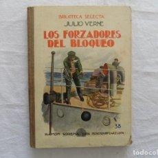 Libros antiguos: LIBRERIA GHOTICA.JULIO VERNE. LOS FORZADORES DEL BLOQUEO. RAMON SOPENA. NUMERO 38. 1920. ILUSTRADO. Lote 124193991