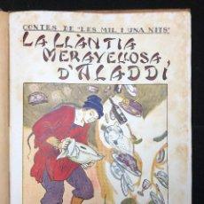 Libros antiguos: LOLA ANGLADA. CONTES DE LES MIL I UNA NITS. 1926. Lote 124421107