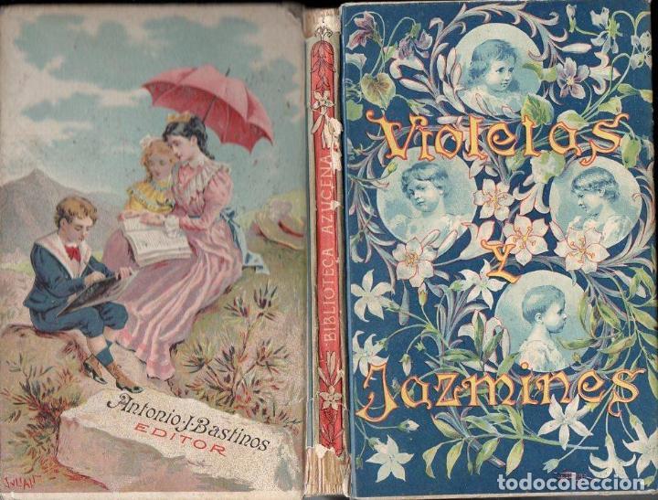 E, CEBALLOS QUINTANA : VIOLETAS Y JAZMINES (BASTINOS, 1909) (Libros Antiguos, Raros y Curiosos - Literatura Infantil y Juvenil - Cuentos)