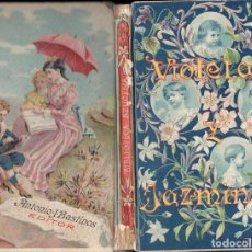 Libros antiguos: E, CEBALLOS QUINTANA : VIOLETAS Y JAZMINES (BASTINOS, 1909). Lote 124448447
