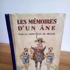 Libros antiguos: LES MÉMOIRES D´ UN ÂNE. COMTESSE DE SEGUR. HACHETTE. 1930. Lote 124458923